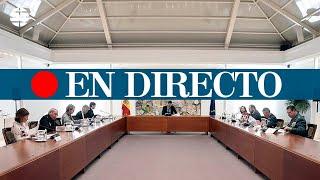 DIRECTO CORONAVIRUS | Rueda de prensa posterior al Consejo de Ministros