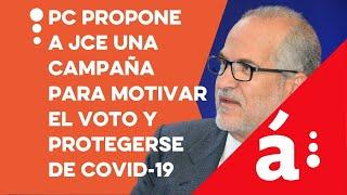 PC propone a JCE una campaña para motivar el voto y protegerse de covid-19