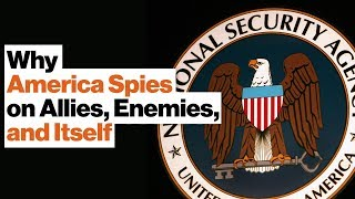 Why America Spies on Allies, Enemies, and Itself | Barry Posen