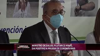 Ministro de Salud, Plutarco Arias, da positivo a prueba de coronavirus
