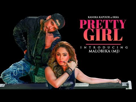 PRETTY GIRL LYRICS - Kanika Kapoor | Ikka | MJ (Malobika) Dance