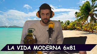 La Vida Moderna | 6x81 | Una vez más, peligro de muerte