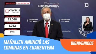 Mañalich anunció las comunas que entran en #cuarentena el viernes 8 de mayo | Bienvenidos