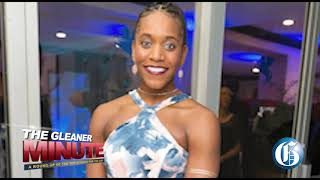 THE GLEANER MINUTE: 800 students COVID positive | JUTC workers robbed | Alia the special ambassador