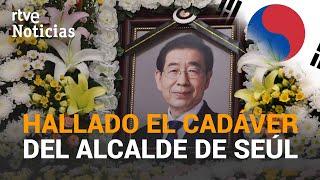 La POLICÍA ha encontrado el CADÁVER del ALCALDE DE SEÚL Park WON-SOON   RTVE Noticias