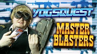 YogsQuest 2 - Episode 19 - Master Blasters