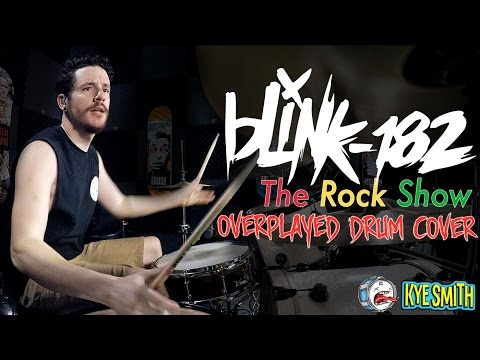 connectYoutube - blink-182 - The Rock Show (Overplayed Drum Cover) - Kye Smith [4K]