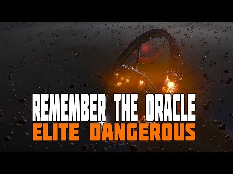 Elite Dangerous - Remember the Oracle