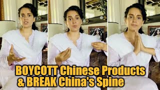 Kangana Ranaut ANGRY On China, REQUESTS Indians Not To Use Chinese Products | TFPC - TFPC