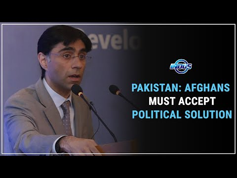 AFGHANS MUST ACCEPT POLITICAL SOLUTION: MOEED YUSUF | Indus News