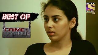 Best Of Crime Patrol - The Betrayal - Full Episode - SETINDIA