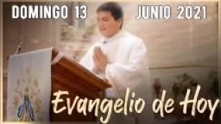 EVANGELIO DE HOY Domingo 13 de Junio 2021 con el Padre Marcos Galvis