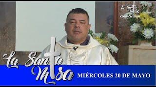 Misa De Hoy, Miercoles 20 De Mayo De 2020 - Cosmovision