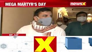 'Paid Respect To The Martyrs' | AAP MP Sanjay Singh On NewsX | NewsX - NEWSXLIVE
