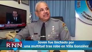 Joven fue linchado por una multitud tras robo en Villa González