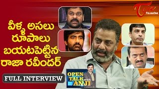 Raja Ravindra  Open Talk with Anji