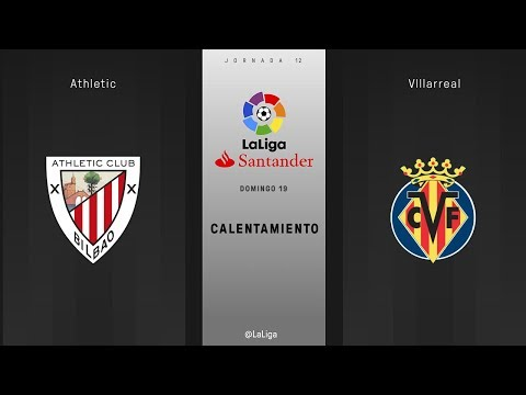 Calentamiento Athletic vs Villarreal