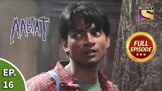 आहट - The Bet - Part I - Aahat Season 1 - Ep 16 - Full Episode - SETINDIA