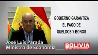 GOBIERNO GARANTIZA PAGO SUELDOS