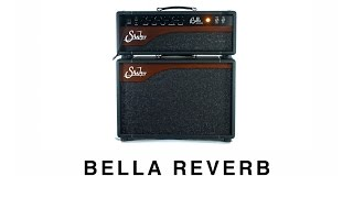 Suhr Bella Reverb w/ Andy Wood