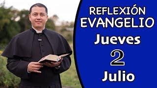 Evangelio de Hoy Jueves 02 de Julio de 2020