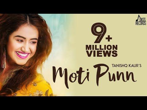 Moti Punn-Tanishq Kaur Video Song With Lyrics Mp3 Download