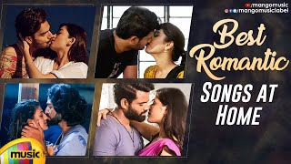 Best Romantic Songs at Home | Love at Home | New Telugu Love Songs | Latest Movie Songs 2020 - MANGOMUSIC