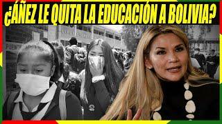 Jeanine Áñez Clausura Prematuramente el Año Escolar - La acusan de quitar la Educación a Bolivia