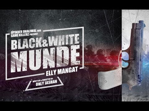 connectYoutube - Black & White Munde (True Story Video) Elly Mangat | OnlyJashan | Latest Punjabi Songs 2017