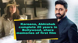 Kareena, Abhishek complete 20 years in Bollywood, share memories of first film - IANSINDIA