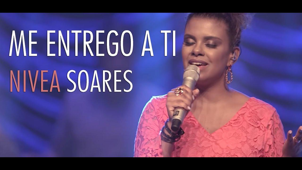 Me entrego a ti - Nívea Soares