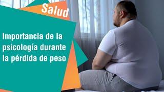 La importancia de la psicología a la hora de perder peso | Salud