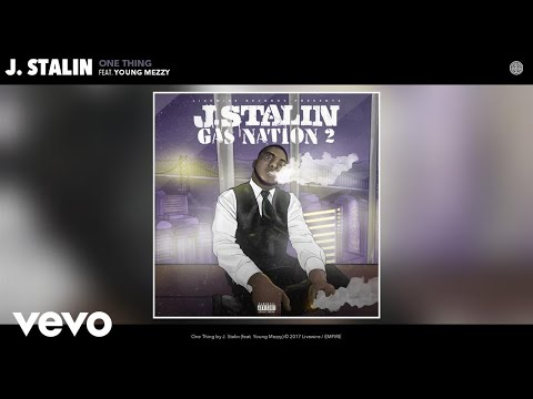 J. Stalin - One Thing (Audio) ft. Young Mezzy